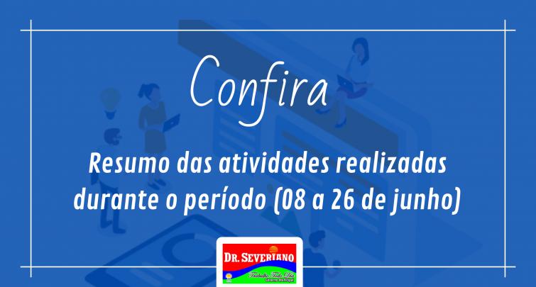 RESUMO DAS ATIVIDADES DURANTE O PERÍODO (08/06/2020 A 26/06/2020)