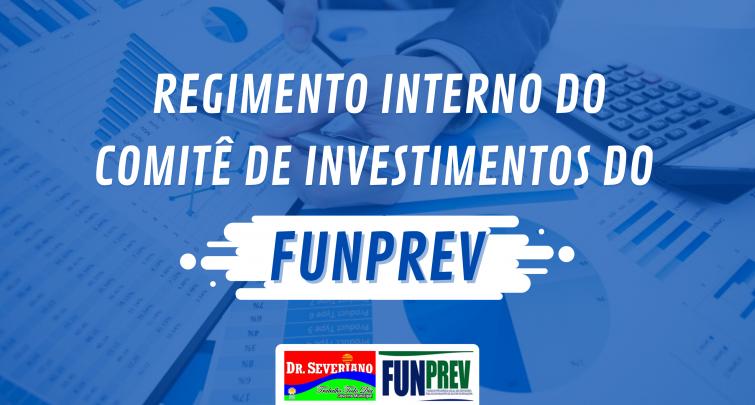 REGIMENTO INTERNO DO COMITÊ DE INVESTIMENTOS DO FUNPREV 2020