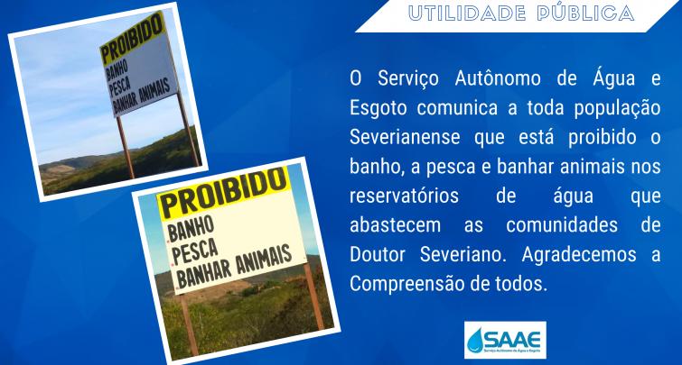 SAAE COMUNICA PROIBIÇÃO DE BANHO, PESCA E BANHAR ANIMAIS NOS RESERVATÓRIOS DE ÁGUA