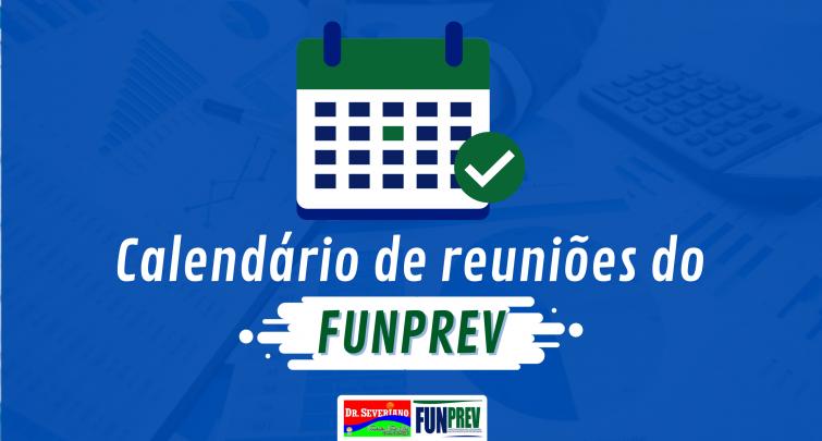 CALENDÁRIO 2020 DE REUNIÕES DO CONSELHO MUNICIPAL DE PREVIDÊNCIA - FUNPREV
