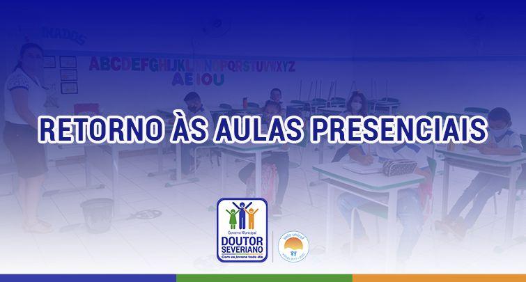 RETORNO ÀS AULAS PRESENCIAIS EM DOUTOR SEVERIANO