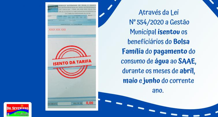 ISENÇÃO DE PAGAMENTO DA TARIFA DE ÁGUA PARA FAMÍLIAS BENEFICIÁRIAS DO BOLSA FAMÍLIA
