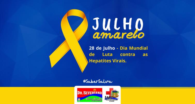28 de Julho - Dia Mundial de Luta contra as Hepatites Virais.