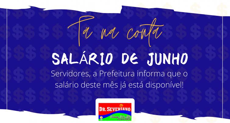 PREFEITURA DE DOUTOR SEVERIANO ANTECIPA O PAGAMENTO DO MÊS DE JUNHO DOS SEUS SERVIDORES.