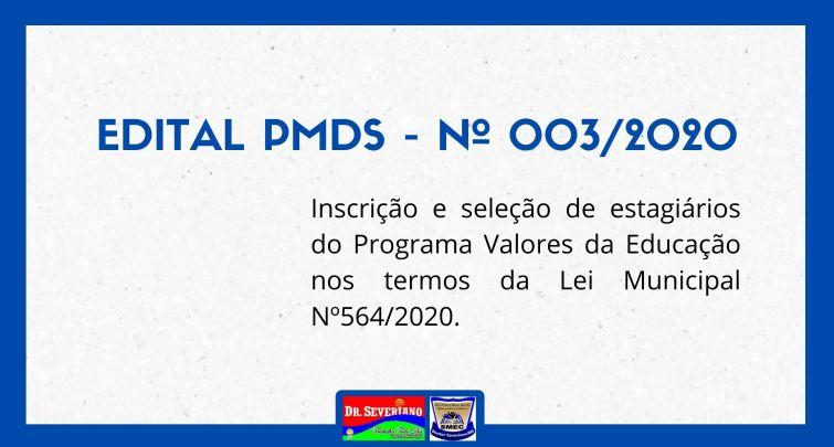 EDITAL PMDS - Nº 003/2020